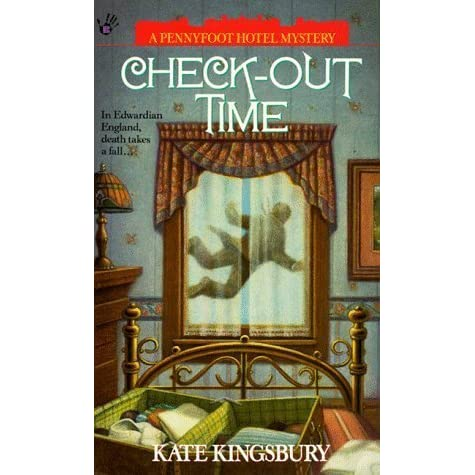 Check-Out Time (Pennyfoot Hotel #5) by Kate Kingsbury