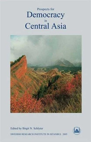 Prospects for Democracy in Central Asia