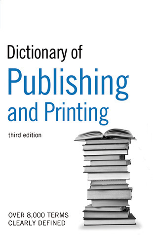 Dictionary of Publishing printing