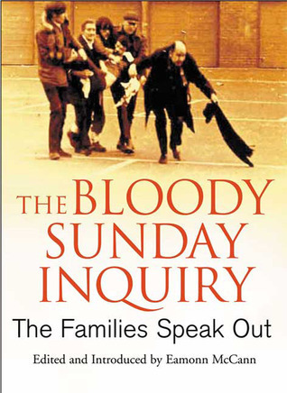 The Bloody Sunday Inquiry The Families Speak Out