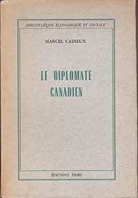 Le diplomate canadien - éléments d'une définition