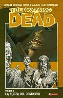 The Walking Dead, Volume 4: La forza del desiderio