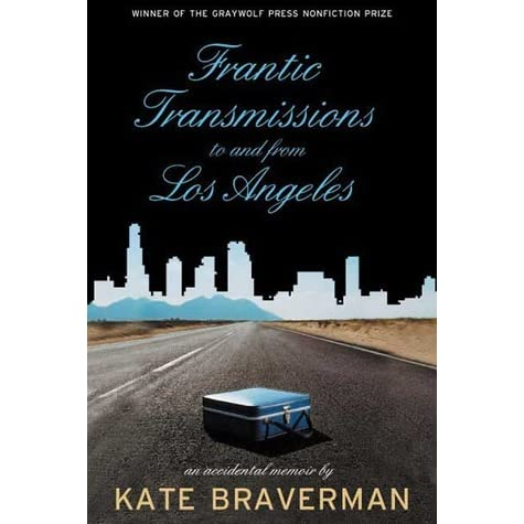 Image result for Frantic Transmissions to and from Los Angeles: An Accidental Memoir