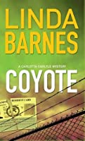 Coyote (A Carlotta Carlyle Mystery, #3)