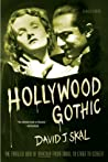 Hollywood Gothic: The Tangled Web of Dracula from Novel to Stage to Screen ebook download free