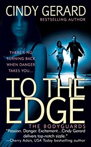 To the Edge (The Bodyguards #1)
