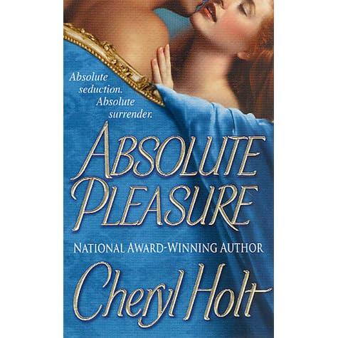 holt cheryl absolute pleasure