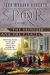The Princess and the Pirates (SPQR, #9)