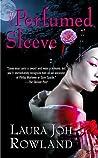 The Perfumed Sleeve (Sano Ichiro, #9)