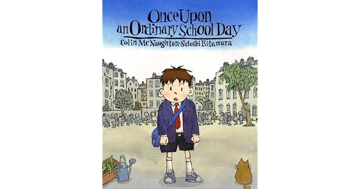 fe18bcd5c9 Once Upon an Ordinary School Day by Colin McNaughton