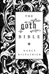 The Goth Bible by Nancy Kilpatrick