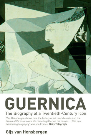 Guernica: The Biography of a Twentieth-Century Icon