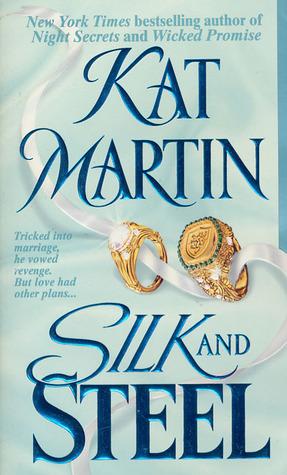 Silk And Steel Litchfield 2 By Kat Martin
