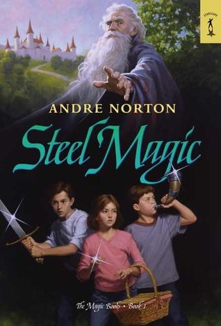 Steel Magic (The Magic Series, #1)