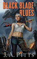Black Blade Blues (Sarah Beauhall, #1)