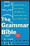 The Grammar Bible...