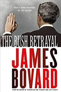 The Bush Betrayal
