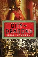 City of Dragons: A Miranda Corbie Mystery
