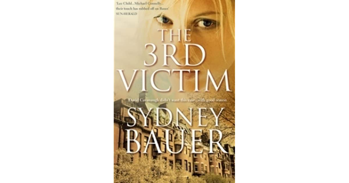 the 3rd victim a david cavanaugh novel 6 bauer sydney