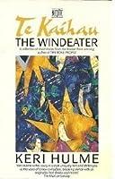 The Windeater Te Kaihau