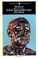 Four Tragedies and Octavia