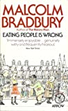 Eating People Is Wrong by Malcolm Bradbury