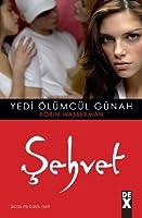 Şehvet (Seven Deadly Sins, #1)