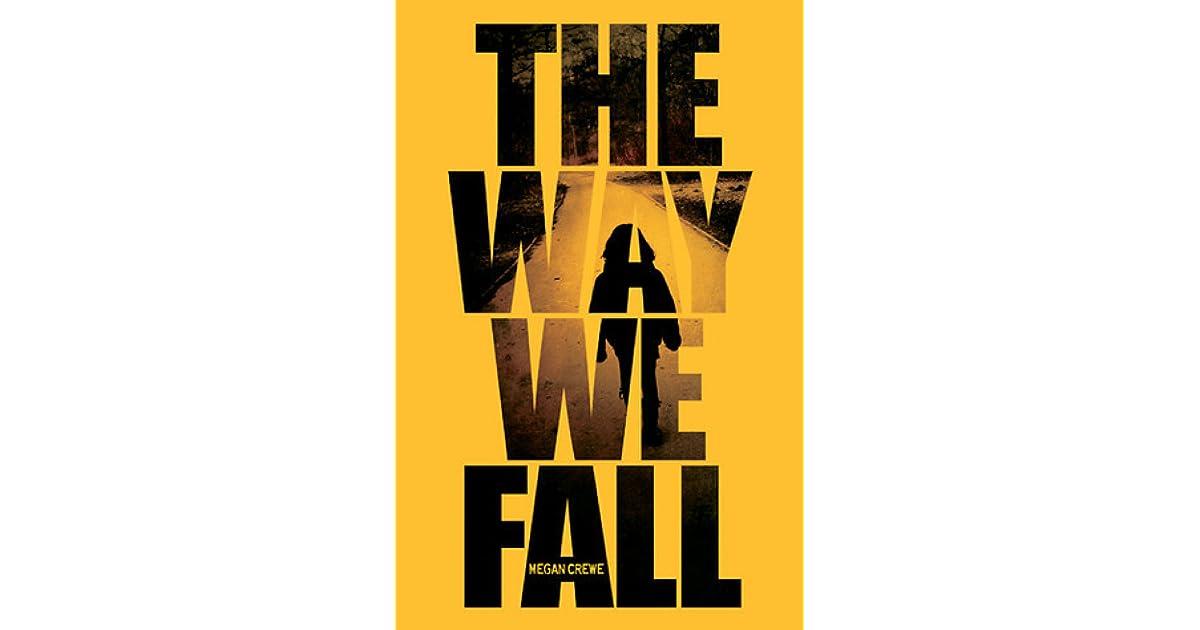 The Way We Fall (Fallen World, #1) by Megan Crewe
