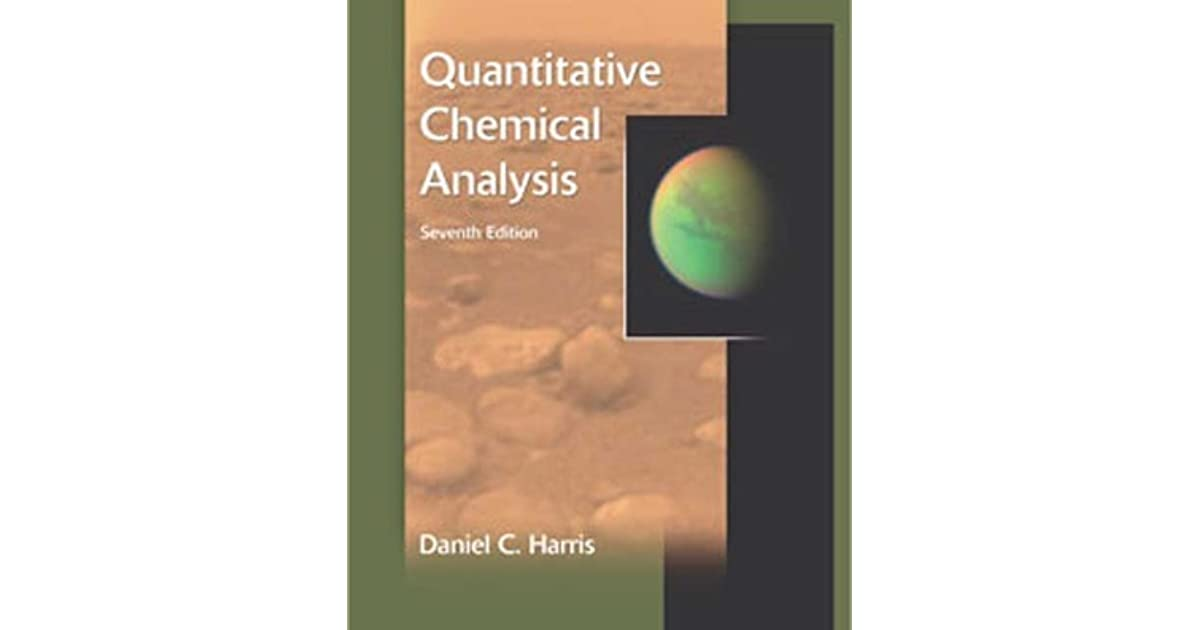 Quantitative Chemical Analysis By Daniel C Harris