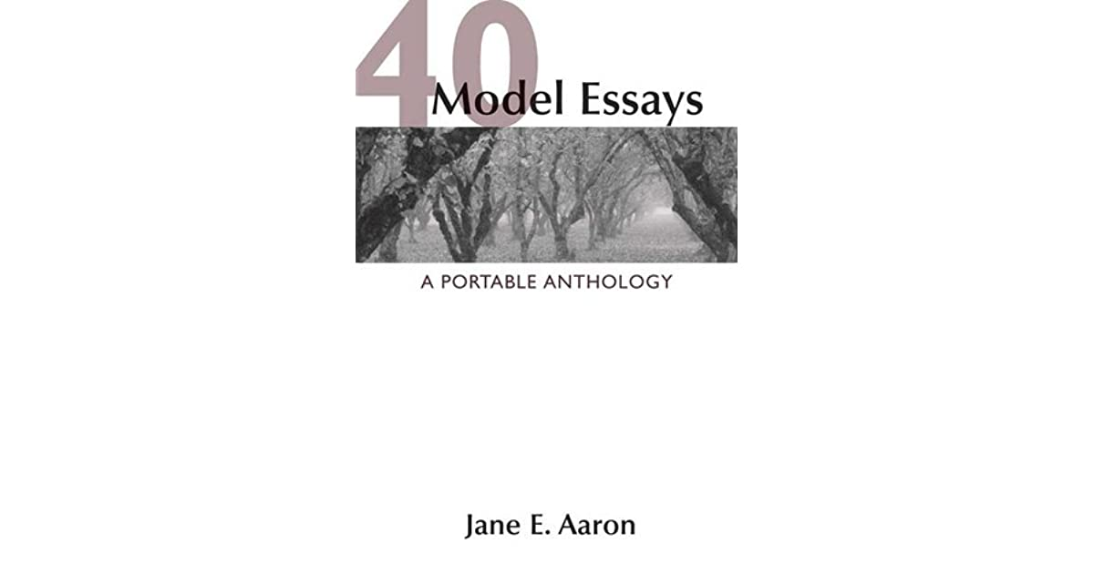 model essays a portable anthology by jane e aaron