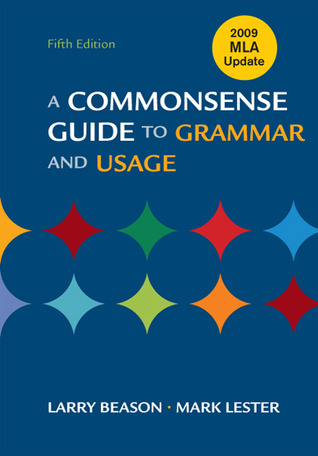 A Commonsense Guide to Grammar and Usage 6e