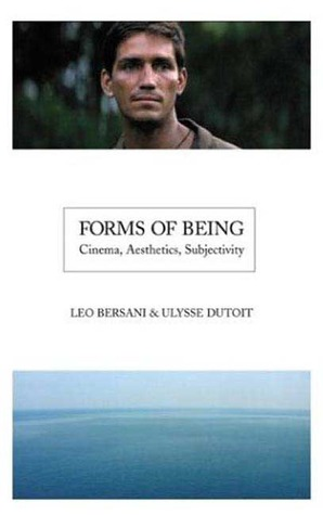 Forms of Being: Cinema, Aesthetics, Subjectivity