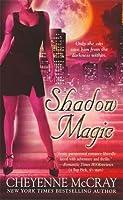 Shadow Magic (Magic #4)