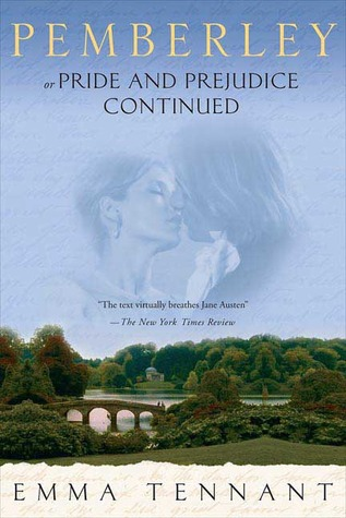 Pemberley: Or Pride and Prejudice Continued by Emma Tennant