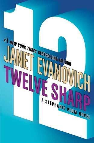 Janet Evanovich - Stephanie Plum 12 - Twelve Sharp