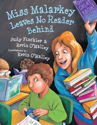 Miss Malarkey Leaves No Reader Behind by Judy Finchler