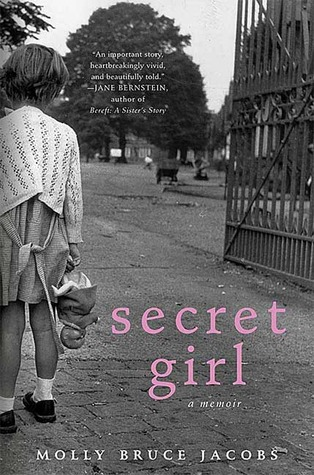 Secret Girl: A Memoir