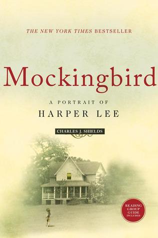 Mockingbird by Charles J. Shields
