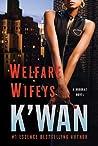 Welfare Wifeys (Hood Rat #4)