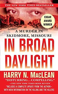 In Broad Daylight: A Murder in Skidmore, Missouri