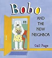 Bobo and the New Neighbor