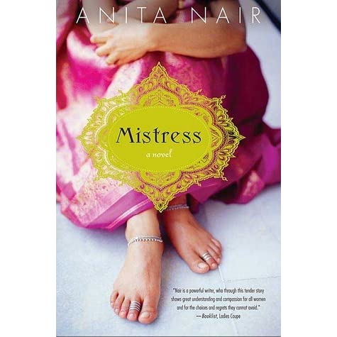 Mistress By Anita Nair Reviews Discussion Bookclubs Lists border=