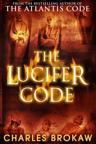 Read The Lucifer Code Thomas Lourds 2 By Charles Brokaw