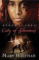 City of Flowers (Stravaganza, #3)