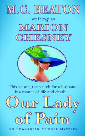 Our Lady of Pain (Edwardian Murder Mysteries, #4)