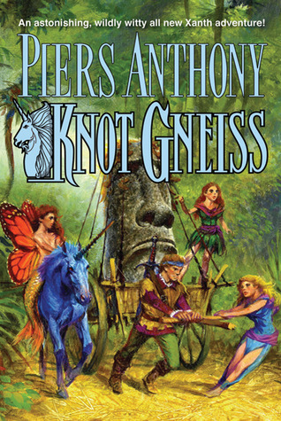Knot Gneiss (Xanth, #34) by Piers Anthony