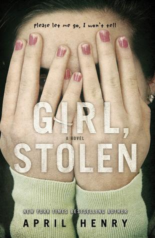 Girl, Stolen (Girl, Stolen #1)