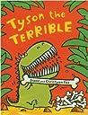 Tyson the Terrible