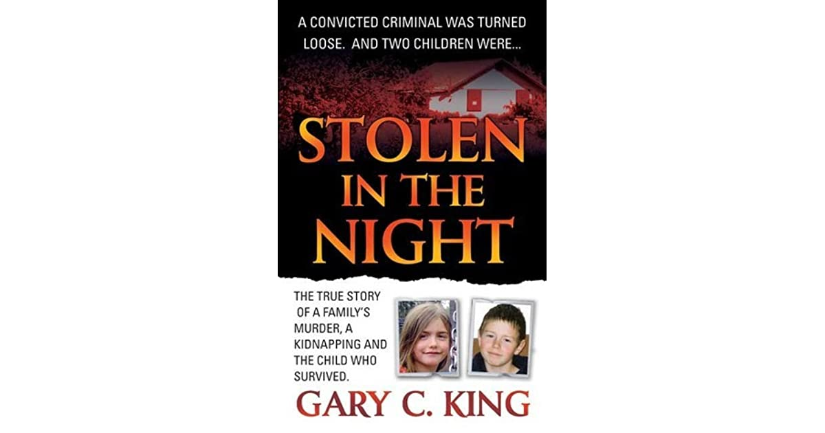 Stolen in the Night: The True Story of a Family's Murder, a