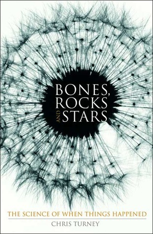 Bones-Rocks-and-Stars-The-Science-of-When-Things-Happened